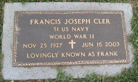 "CLER, FRANCIS JOSEPH ""FRANK"" - Champaign County, Illinois | FRANCIS JOSEPH ""FRANK"" CLER - Illinois Gravestone Photos"