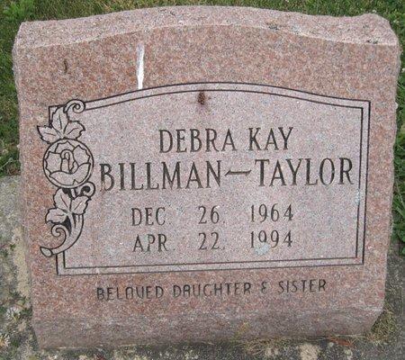 BILLMAN TAYLOR, DEBRA KAY - Champaign County, Illinois   DEBRA KAY BILLMAN TAYLOR - Illinois Gravestone Photos