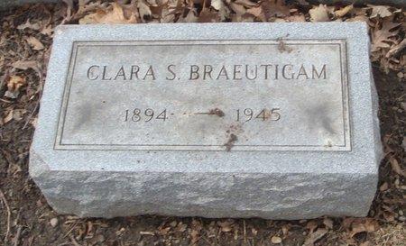 BRAEUTIGAM, CLARA S. - Cook County, Illinois | CLARA S. BRAEUTIGAM - Illinois Gravestone Photos