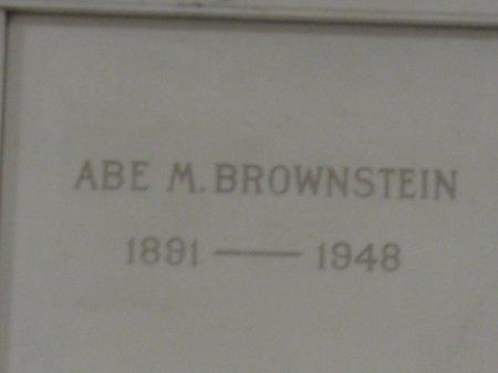 BROWNSTEIN, ABE M - Cook County, Illinois | ABE M BROWNSTEIN - Illinois Gravestone Photos