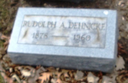DEHNICKE, RUDOLPH A. - Cook County, Illinois   RUDOLPH A. DEHNICKE - Illinois Gravestone Photos