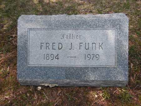 FUNK, FRED J - Cook County, Illinois | FRED J FUNK - Illinois Gravestone Photos