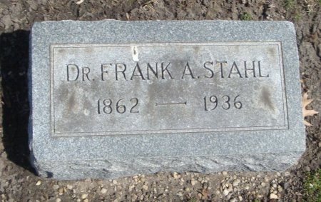 STAHL, DR. FRANK A. - Cook County, Illinois | DR. FRANK A. STAHL - Illinois Gravestone Photos