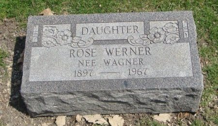 WAGNER WERNER, ROSE - Cook County, Illinois | ROSE WAGNER WERNER - Illinois Gravestone Photos