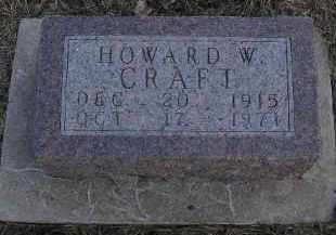 CRAFT, HOWARD WENDELL - Fulton County, Illinois | HOWARD WENDELL CRAFT - Illinois Gravestone Photos