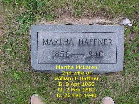 MCLAREN HAFFNER, MARTHA - Fulton County, Illinois | MARTHA MCLAREN HAFFNER - Illinois Gravestone Photos