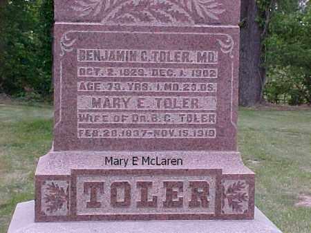 MCLAREN TOLER, MARY E. - Fulton County, Illinois | MARY E. MCLAREN TOLER - Illinois Gravestone Photos