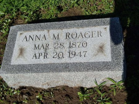 ROAGER, ANNA M - Grundy County, Illinois | ANNA M ROAGER - Illinois Gravestone Photos