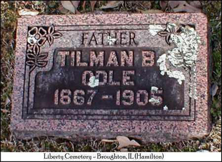 ODLE, TILMAN B. - Hamilton County, Illinois   TILMAN B. ODLE - Illinois Gravestone Photos