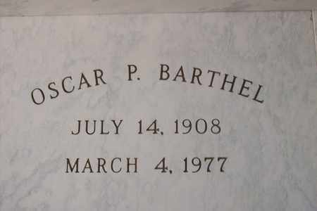 BARTHEL, OSCAR P. - Hancock County, Illinois   OSCAR P. BARTHEL - Illinois Gravestone Photos