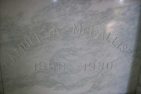MCCALLISTER, SAMUEL ANDREW - Hancock County, Illinois | SAMUEL ANDREW MCCALLISTER - Illinois Gravestone Photos