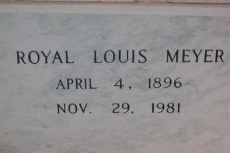 MEYER, ROYAL LOUIS - Hancock County, Illinois | ROYAL LOUIS MEYER - Illinois Gravestone Photos