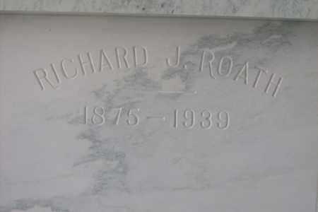 ROATH, RICHARD JUSTUS - Hancock County, Illinois | RICHARD JUSTUS ROATH - Illinois Gravestone Photos