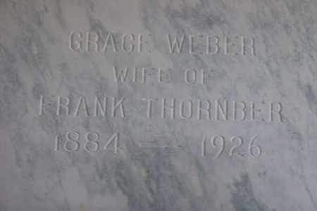 WEBER THORNBER, GRACE MAY - Hancock County, Illinois | GRACE MAY WEBER THORNBER - Illinois Gravestone Photos