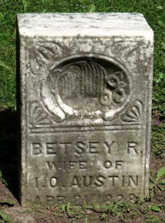 AUSTIN, BETSEY R. - Kane County, Illinois   BETSEY R. AUSTIN - Illinois Gravestone Photos