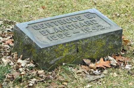BLANCHARD, GERTRUDE E. - La Salle County, Illinois | GERTRUDE E. BLANCHARD - Illinois Gravestone Photos