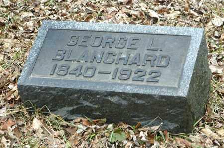 BLANCHARD, GEORGE L. - La Salle County, Illinois | GEORGE L. BLANCHARD - Illinois Gravestone Photos