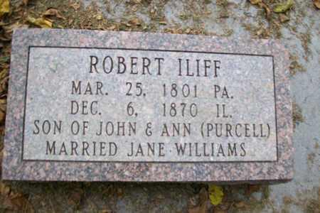 ILIFF, ROBERT - Marshall County, Illinois | ROBERT ILIFF - Illinois Gravestone Photos
