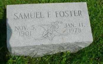 FOSTER, SAMUEL F. - McDonough County, Illinois | SAMUEL F. FOSTER - Illinois Gravestone Photos