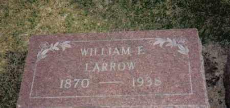 LARROW, WILLIAM  F - Stephenson County, Illinois | WILLIAM  F LARROW - Illinois Gravestone Photos