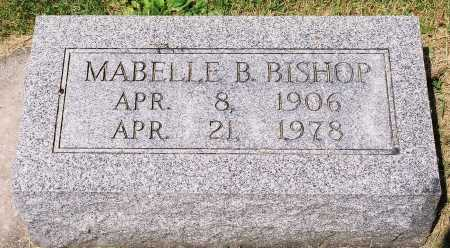 BAILEY BISHOP, MABELLE - Tazewell County, Illinois | MABELLE BAILEY BISHOP - Illinois Gravestone Photos