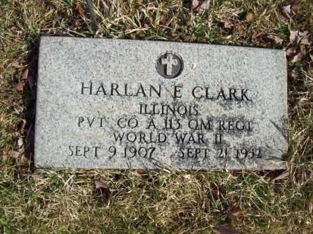 CLARK, HARLAN E - Tazewell County, Illinois | HARLAN E CLARK - Illinois Gravestone Photos