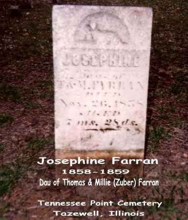 FARRAN, JOSEPHINE - Tazewell County, Illinois | JOSEPHINE FARRAN - Illinois Gravestone Photos