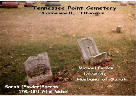 FARRAN, MICHAEL & SARAH - Tazewell County, Illinois | MICHAEL & SARAH FARRAN - Illinois Gravestone Photos