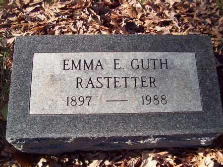 RASTETTER, EMMA E (GUTH) - Tazewell County, Illinois | EMMA E (GUTH) RASTETTER - Illinois Gravestone Photos