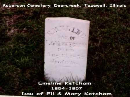 KETCHAM, EMELINE - Tazewell County, Illinois   EMELINE KETCHAM - Illinois Gravestone Photos