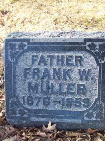 MULLER, FRANK W - Tazewell County, Illinois   FRANK W MULLER - Illinois Gravestone Photos
