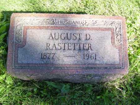 RASTETTER, AUGUST D - Tazewell County, Illinois | AUGUST D RASTETTER - Illinois Gravestone Photos