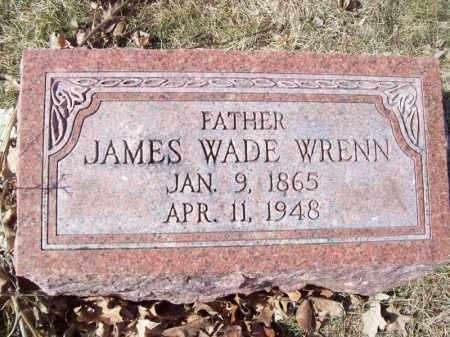 WRENN, JAMES WADE - Tazewell County, Illinois | JAMES WADE WRENN - Illinois Gravestone Photos