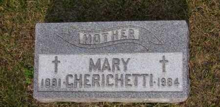 CHERICHETTI, MARY - Winnebago County, Illinois | MARY CHERICHETTI - Illinois Gravestone Photos