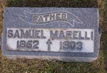 MARELLI, SAMUEL - Winnebago County, Illinois | SAMUEL MARELLI - Illinois Gravestone Photos