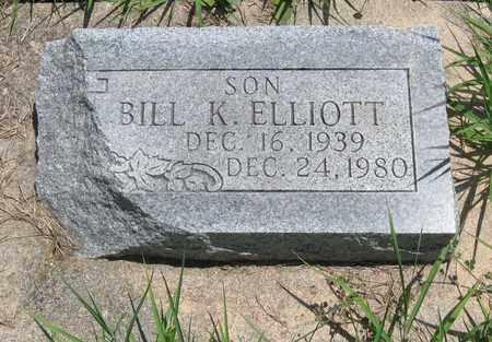ELLIOTT, BILL K - Butler County, Kansas | BILL K ELLIOTT - Kansas Gravestone Photos