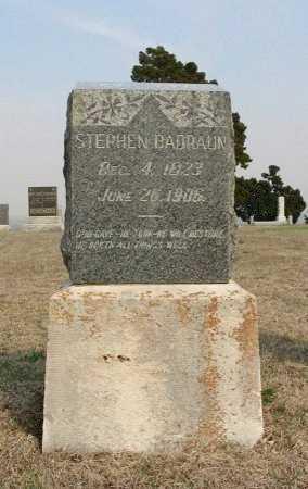 BADRAUN, STEPHEN - Chautauqua County, Kansas | STEPHEN BADRAUN - Kansas Gravestone Photos