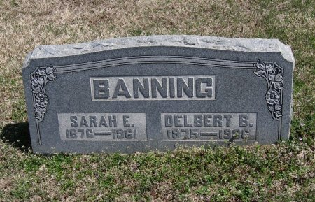 BANNING, DELBERT B - Chautauqua County, Kansas | DELBERT B BANNING - Kansas Gravestone Photos
