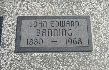 BANNING, JOHN EDWARD - Chautauqua County, Kansas | JOHN EDWARD BANNING - Kansas Gravestone Photos