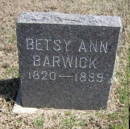 BARWICK, BETSY ANN - Chautauqua County, Kansas | BETSY ANN BARWICK - Kansas Gravestone Photos