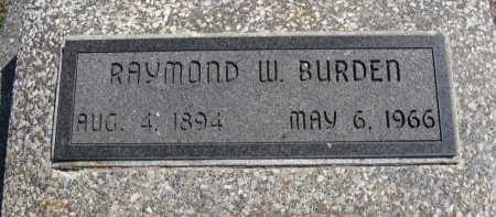 "BURDEN, RAYMOND W ""RAY"" - Chautauqua County, Kansas   RAYMOND W ""RAY"" BURDEN - Kansas Gravestone Photos"