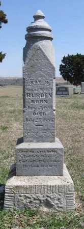 BURDEN, ROY R - Chautauqua County, Kansas | ROY R BURDEN - Kansas Gravestone Photos