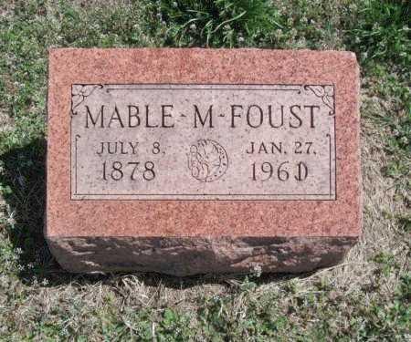 FOUST, MABLE M - Chautauqua County, Kansas   MABLE M FOUST - Kansas Gravestone Photos