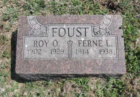 FOUST, ROY O - Chautauqua County, Kansas | ROY O FOUST - Kansas Gravestone Photos