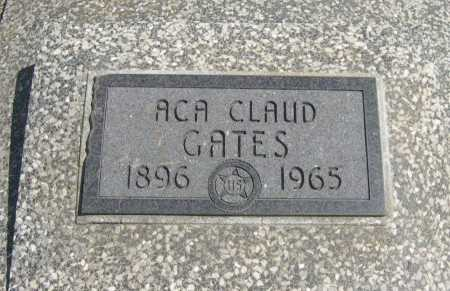 GATES, ACA CLAUD - Chautauqua County, Kansas   ACA CLAUD GATES - Kansas Gravestone Photos