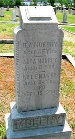 MURPHY, B A - Cherokee County, Kansas | B A MURPHY - Kansas Gravestone Photos