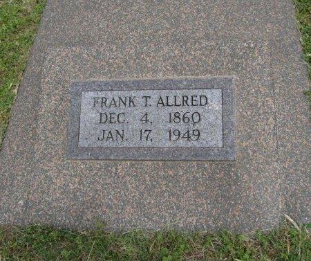 ALLRED, FRANK T - Cowley County, Kansas | FRANK T ALLRED - Kansas Gravestone Photos