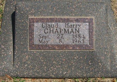 CHAPMAN, CLAUD HARRY - Cowley County, Kansas | CLAUD HARRY CHAPMAN - Kansas Gravestone Photos