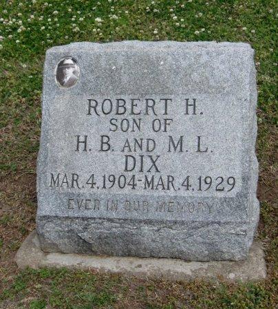 DIX, ROBERT H - Cowley County, Kansas | ROBERT H DIX - Kansas Gravestone Photos