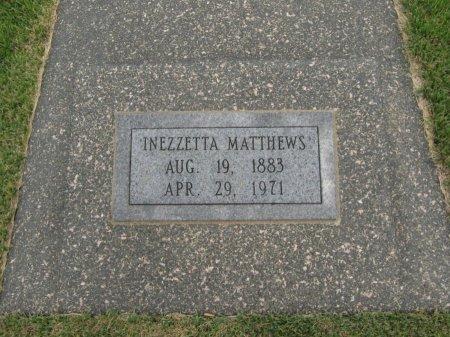 MATTHEWS, INEZZETTA - Cowley County, Kansas | INEZZETTA MATTHEWS - Kansas Gravestone Photos